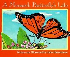 A Monarch Butterfly's Life (Nature Upclose)-ExLibrary