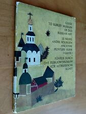 Guide to the Rublev Museum of Old Russian Art In 4 languages 1970