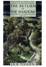 The Return of the Shadow: The History of the Lord of the Rings, Part One (Histo