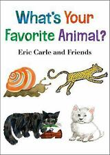 What's Your Favorite Animal? by Eric Carle (2015, Board Book)