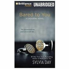 Crossfire: Bared to You 1 by Sylvia Day (2013, CD, Unabridged)