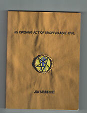 JIM MUNROE  tpb An Opening Act of Unspeakable Evil