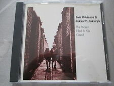 Tom Robinson, Jakko M. Jakszyk - We Never Had It So Good - CD made in Canada