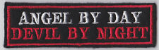ANGEL BY DAY DEVIL BY NIGHT BIKER EMBROIDERED FELT PATCH TRIKER