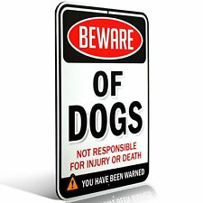 "Beware of Dogs Sign | Funny or Scary | Dibond Aluminum Metal 1/8"" Thick for /"