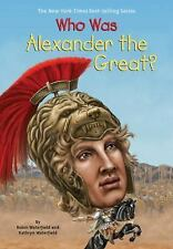 Who Was... ?: Who Was Alexander the Great? by Kathryn Waterfield and Robin H....