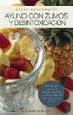 Ayuno con Zumos y Desintoxicacion  Juice Fasting and Detoxification (Spanish Edi
