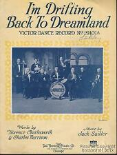 1922 Ladners Dixieland Orch Sheet Music (I m Drifting Back to Dreamland)