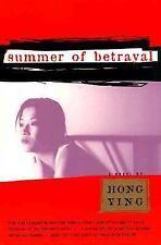 Summer of Betrayal: A Novel Hong Ying Tiananmen Square