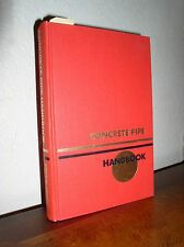 Concrete Pipe Handbook (HC, 3'rd printing, 1988, American Concrete Pipe Assn.)