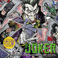 The World According to the Joker by Daniel Wallace, Insight Editions, Matthew...