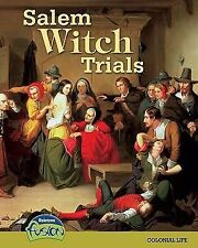 Salem Witch Trials: Colonial Life (American History Through Primary Sources)