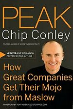 USED (VG) Peak: How Great Companies Get Their Mojo from Maslow by Chip Conley