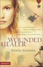 Wounded Healer by Donna Fleisher (Paperback, 2005)