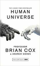 Human Universe by Andrew Cohen, Professor Brian Cox Paperback BESTSELLER NEW
