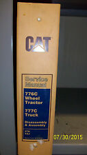CAT 776C Wheel Tractor & 777C Truck Dissassembly and Assembly Service Manual