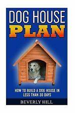Dog House Plan, Dog House Heater, Dog House Large Dog, Dog House Medium Dog,...