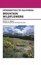 Introduction to California Mountain Wildflowers, Revised Edition (California Nat