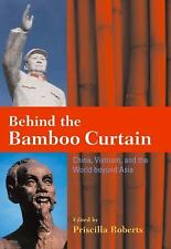 Behind the Bamboo Curtain: China, Vietnam, and the World beyond Asia (Cold War