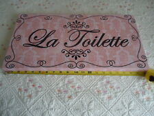 "VINTAGE FRENCH style Pink & Black  LA TOILETTE   Bathroom Sign 20"" x10""x 1 1/8"""