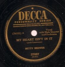 Betty Brewer on 78 rpm Decca 27057: My Heart Isn't in It/Me and My Imagination