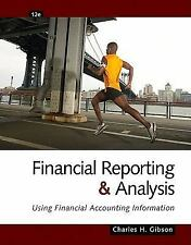 Financial Reporting and Analysis: Using Financial Accounting Information (with T