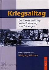 Wietzker: Kriegsalltag - der 2. Weltkrieg in Erinnerungen von Zeitzeugen -NEU-