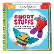 Short Stuffs: Create Your Own No-Sew Stuffed Animals by Klutz Book New