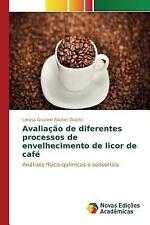 Avaliacao de Diferentes Processos de Envelhecimento de Licor de Cafe by...