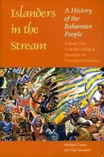 Islanders in the Stream Ser.: A History of the Bahamian People Vol. 2 : From...
