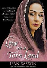 Love in a Torn Land : Joanna of Kurdistan - The True Story of a Freedom...