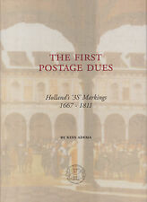The First Postage Dues, Holland's 3s Markings 1667-1811, by Kees Adema. NEW.