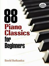 Dover Music for Piano: 88 Piano Classics for Beginners by David Dutkanicz...