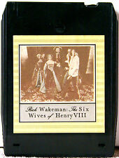 RICK WAKEMAN  The Six Wives Of Henry VIII   8 TRACK TAPE  CARTRIDGE