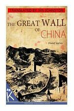 The Great Wall of China by Franz Kafka (2013, Paperback)