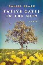 Twelve Gates to the City (Tommy Lee Tyson) - Black, Daniel - Good Condition
