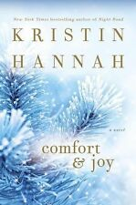 Comfort and Joy by Kristin Hannah (Hardcover)