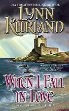 BUY 2 GET 1 FREE When I Fall in Love by Lynn Kurland (2007, Paperback)