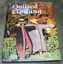 QUILTED CLOTHING By Jean Ray Laury - 1982 HC/DJ 1st Ed.  Vests, Jackets, Dresses