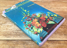 Flower Arranging Book Joyce Rogers 1964 Vintage Paul Hamlyn London Good Photos
