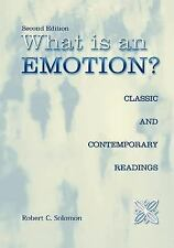 What Is an Emotion?: Classic and Contemporary Readings by