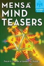 Mensa Mind Teasers by Kenneth A. Russell and Philip J. Carter (2007, Paperback)