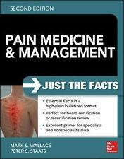 Pain Medicine and Management: Just the Facts, 2e by Peter Staats and Mark...
