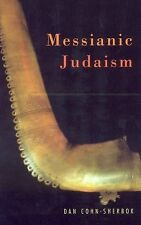 Messianic Judaism : A Critical Anthology by Dan Cohn-Sherbok and Cohn-Sherbok...