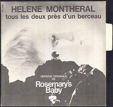 ROSEMARY'S BABY V.O. française du FILM de POLANSKI Par HELENE MONTHERAL 45T MINT