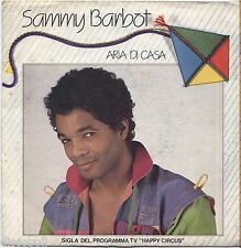 "SAMMY BARBOT - Aria di casa - VINYL 7"" 45 LP 1981 NEAR MINT / VG+ SIGLA TV"