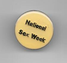 Vintage NATIONAL SEX WEEK b2 old enamel pin