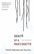 Death of a Marionette by Robinson, Frank M.; Hull, Paul