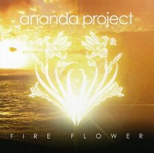 Fire Flower - Ananda Project (2007, CD NEU)