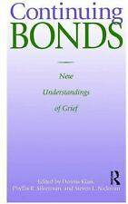 Continuing Bonds: New Understandings of Grief (Death Education, Aging and Health